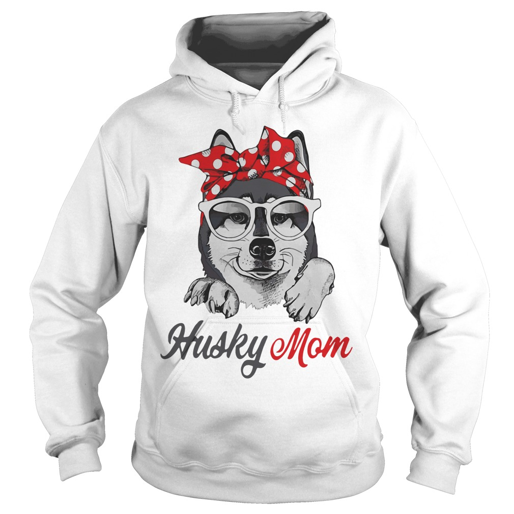 Dog Mom Husky Mom Hoodie