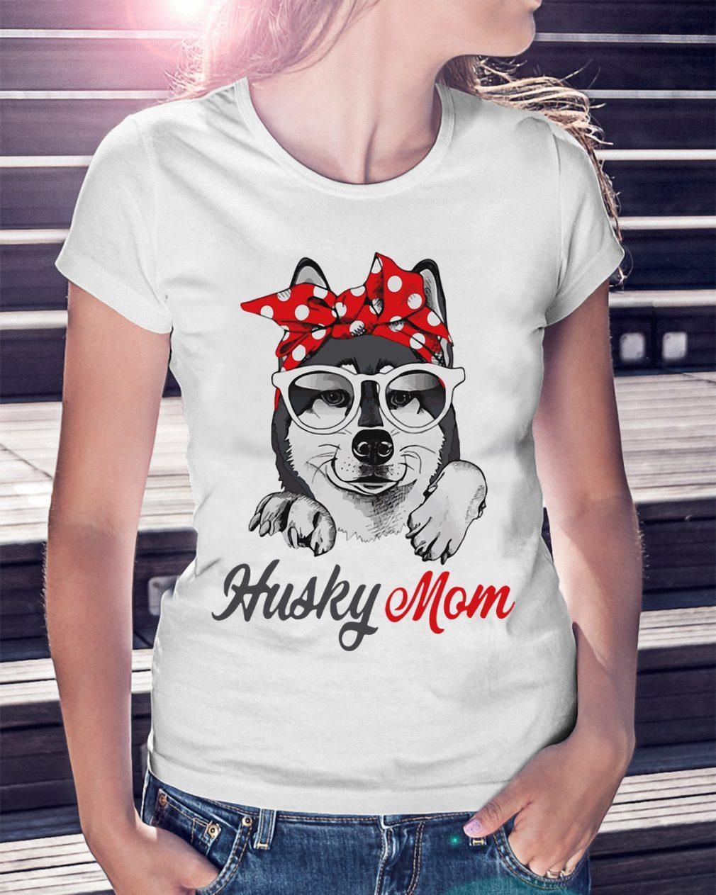 Dog Mom Husky Mom Shirt