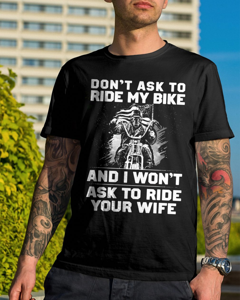 Dont Ask Ride Bike Wont Ask Ride Wife Shirt