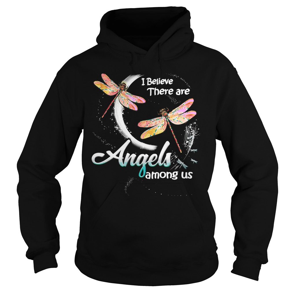 Dragonfly Believe Angels Among Us Hoodie