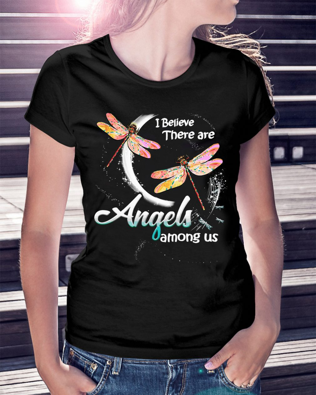 Dragonfly Believe Angels Among Us Shirt