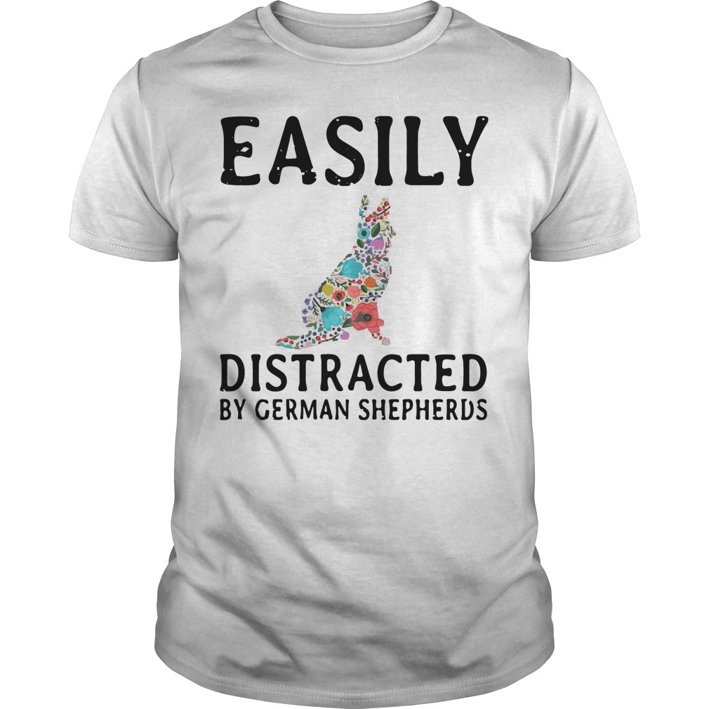 Easily Distracted German Shepherds Guys Shirt