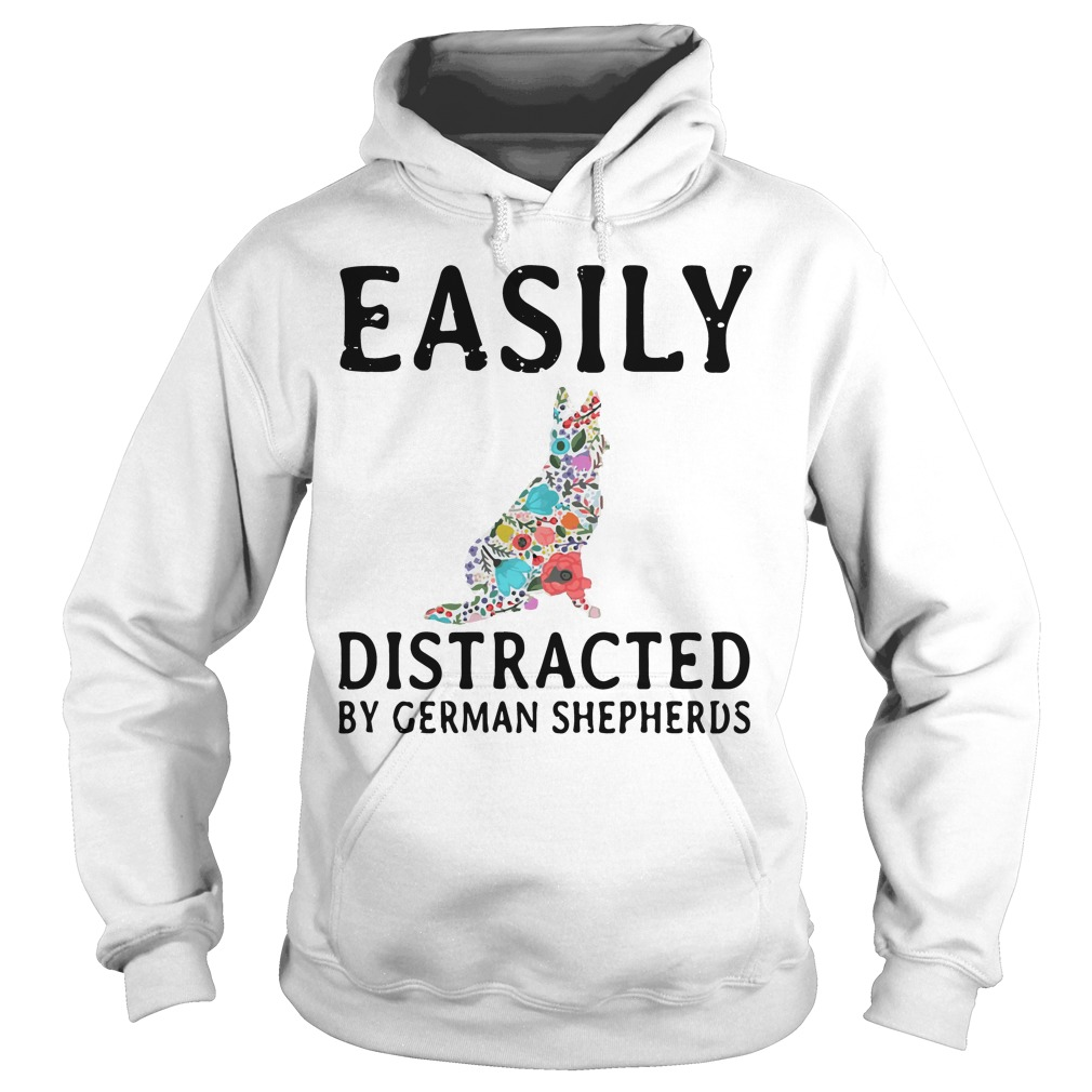 Easily Distracted German Shepherds Hoodie