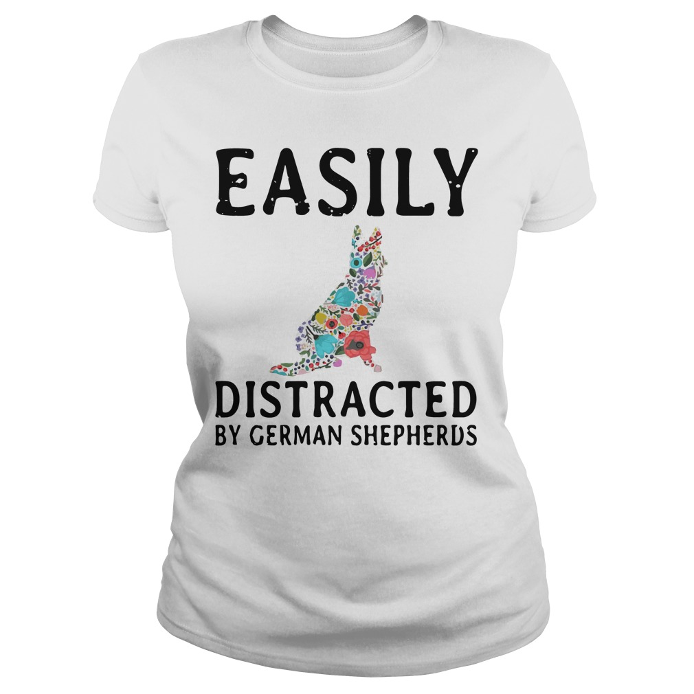 Easily Distracted German Shepherds Ladies Tee