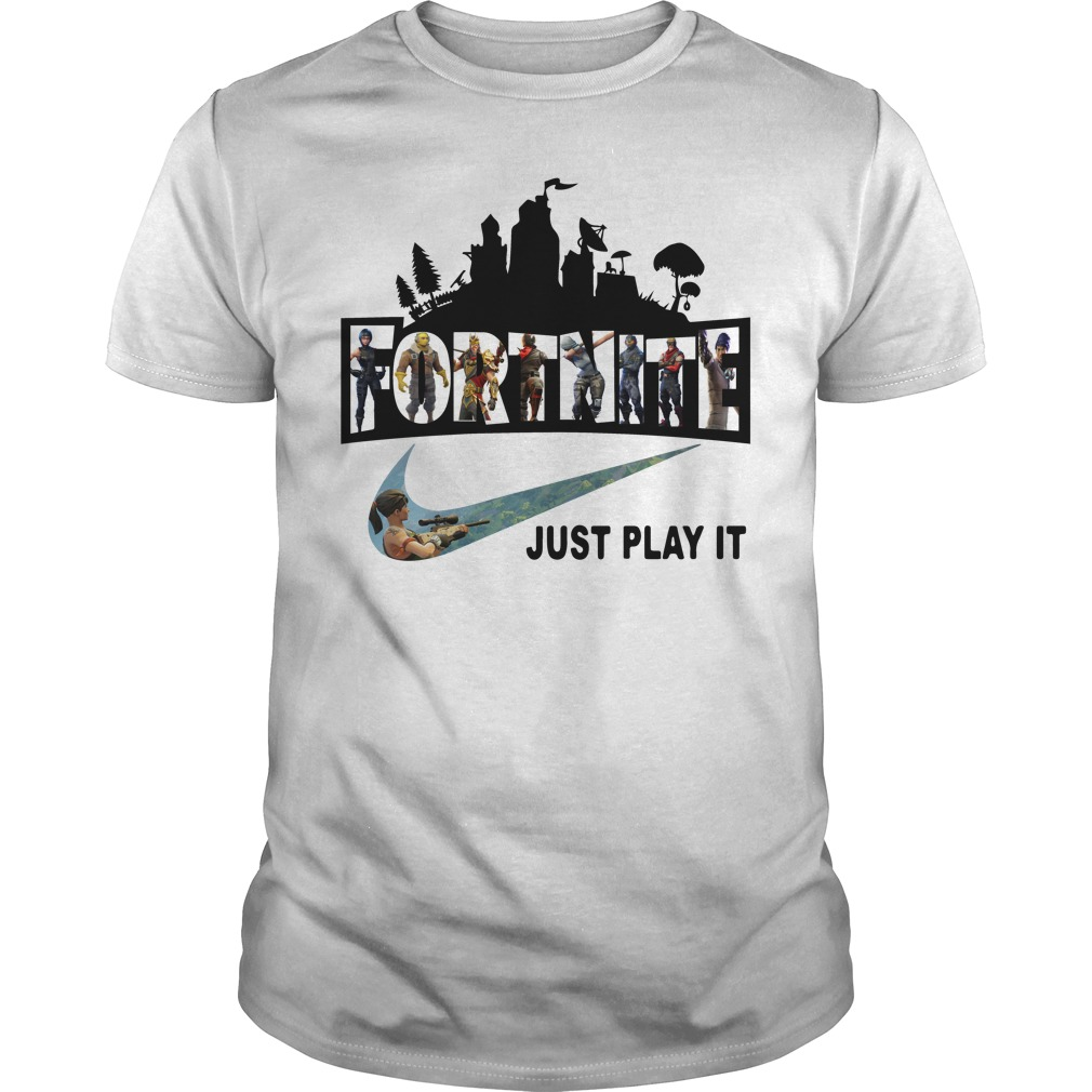 Fortnite Battle Royale And Nike It Just Play It Guys Shirt