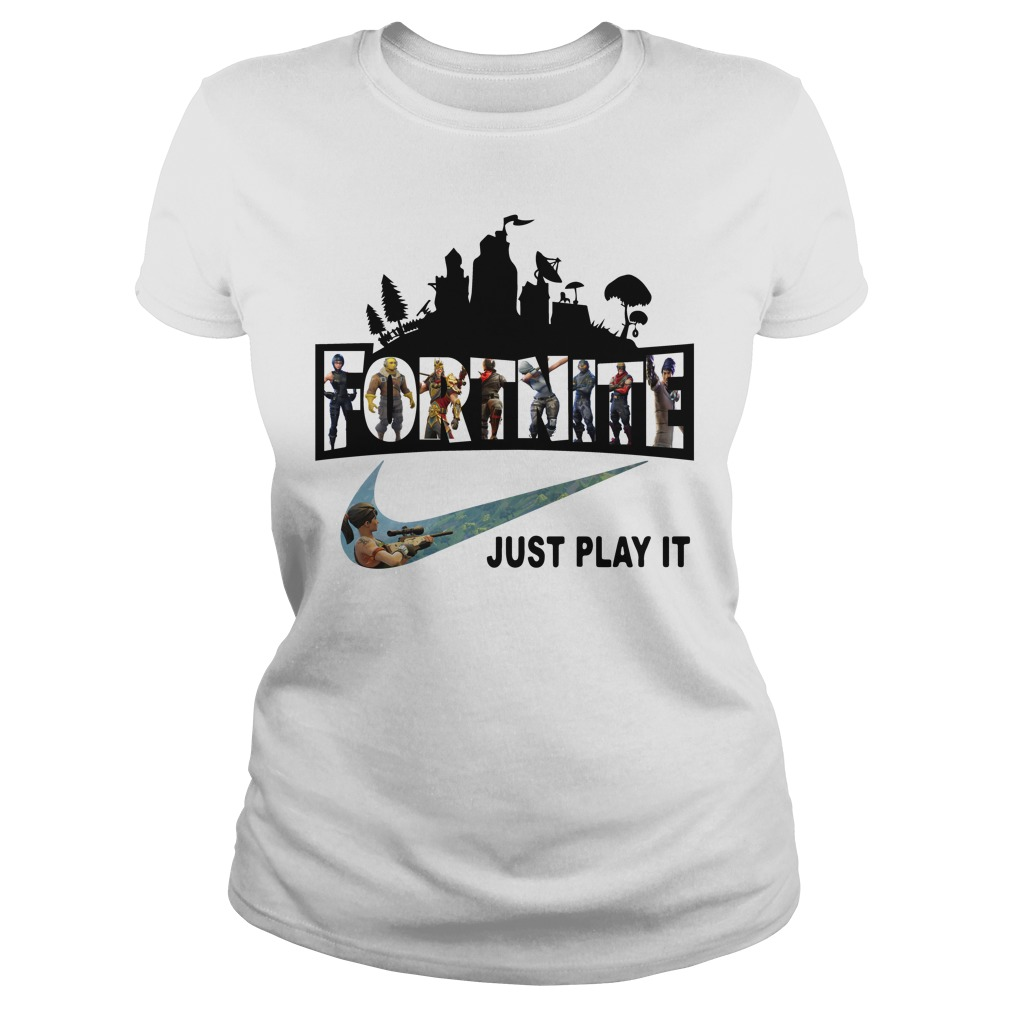 Fortnite Battle Royale And Nike It Just Play It Ladies Tee