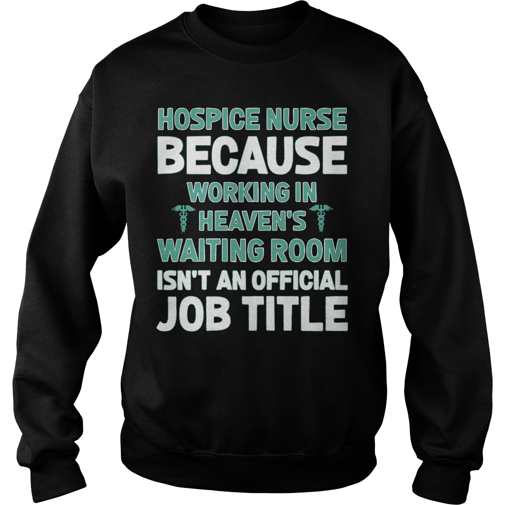 Hospice Nurse Working Heavens Waiting Room Sweater