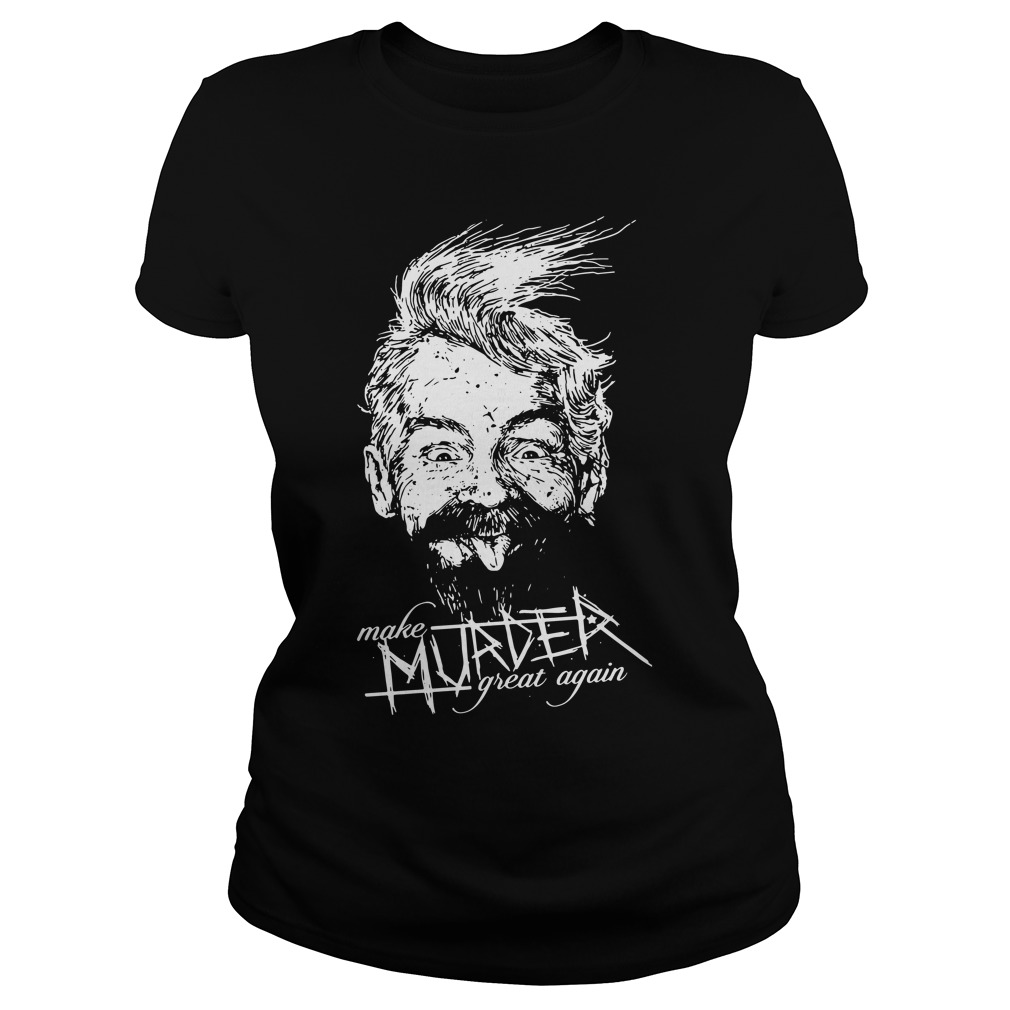 Ink Poisoning Make Murder Great Ladies Tee