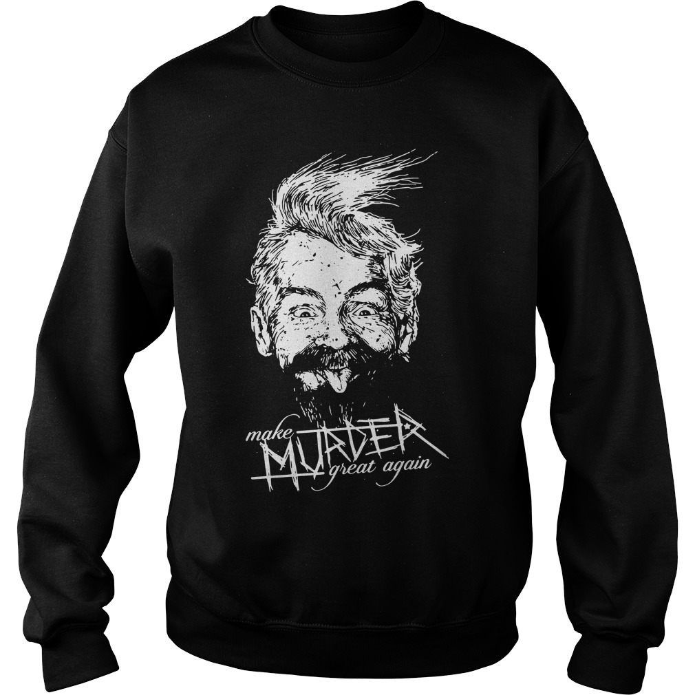 Ink Poisoning Make Murder Great Sweater