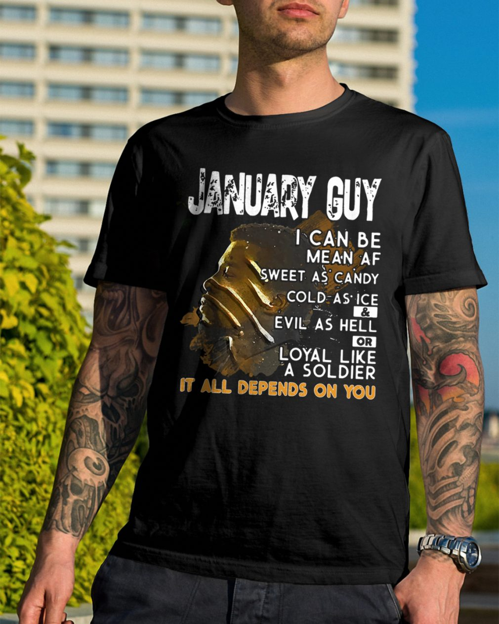 January Guy I Can Be Mean As Sweet As Candy Cold As Ice And Evil As Hell Shirt