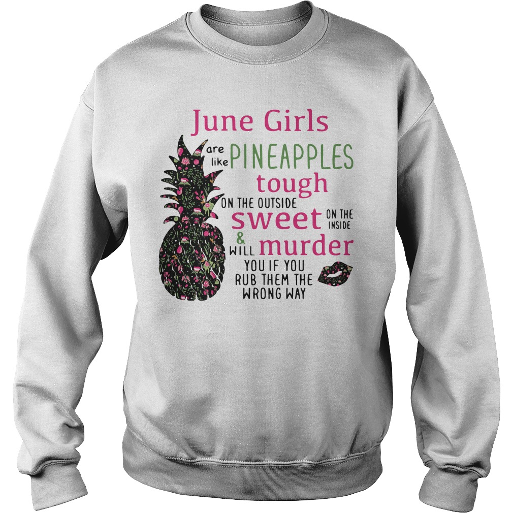 June Girls Like Pineapples Tough Outside Sweet Sweater