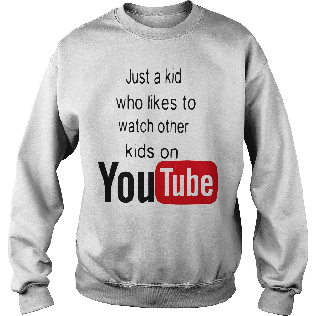 Just Kid Likes Watch Kids Youtube Sweater