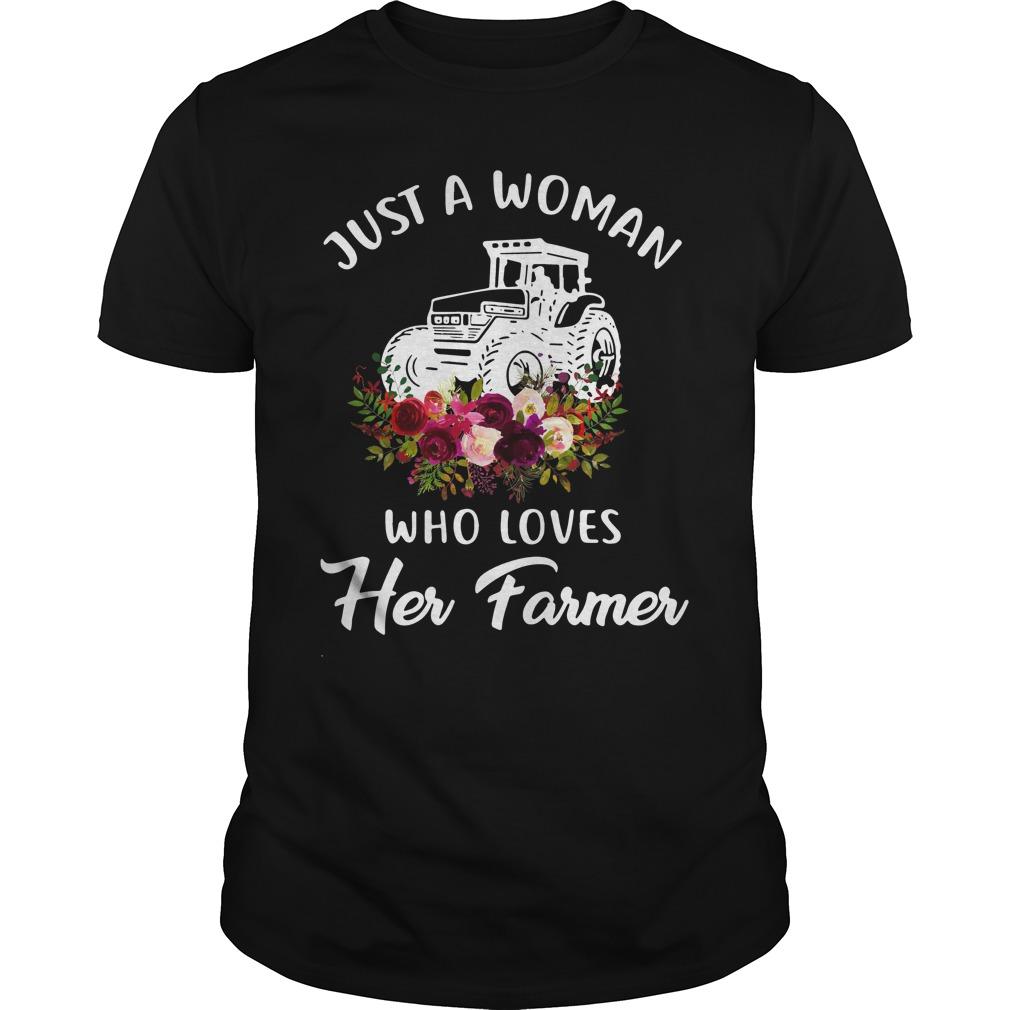 Just Woman Loves Farmer Guys Shirt