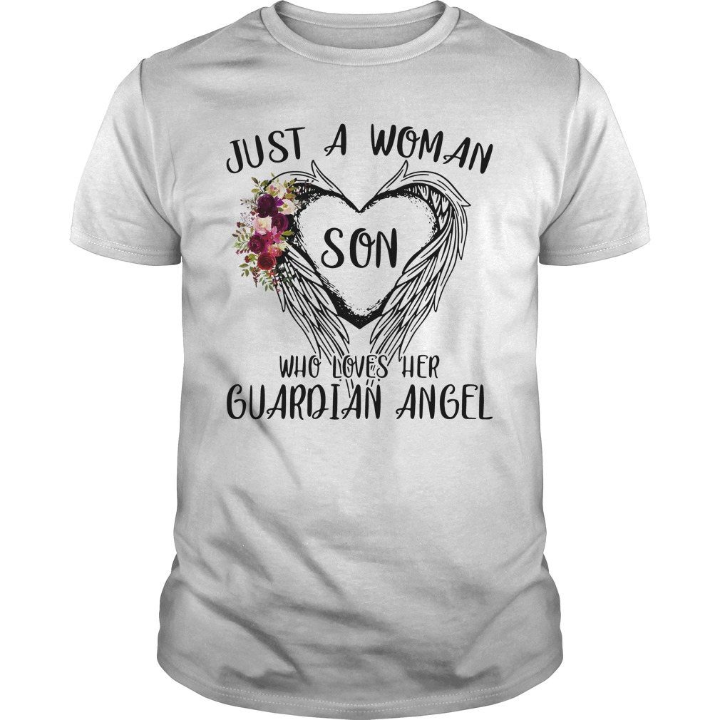Just Woman Son Loves Guardian Angel Guys Shirt
