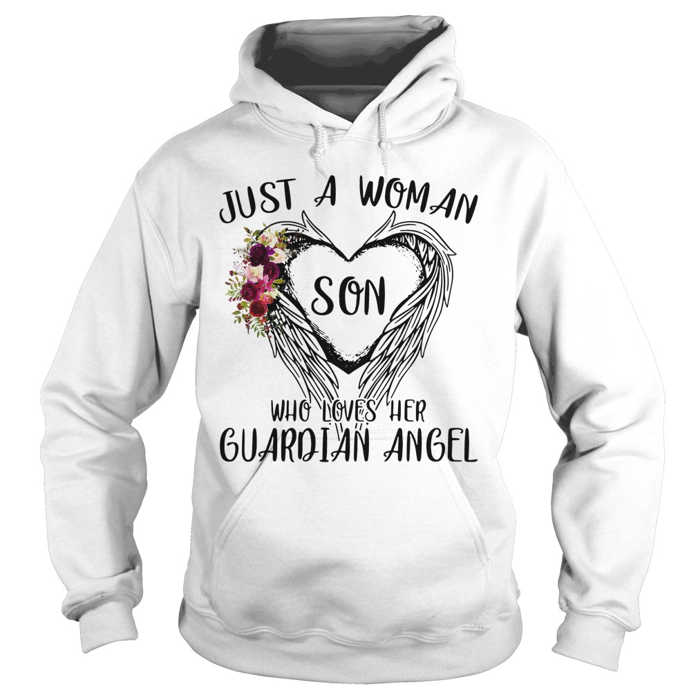 Just Woman Son Loves Guardian Angel Hoodie