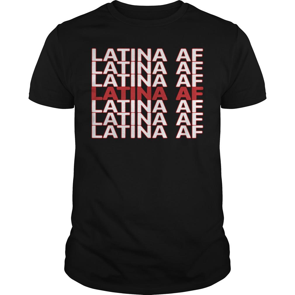 Latina Af Guys Shirt