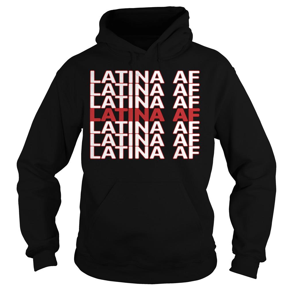 Latina Af Hoodie