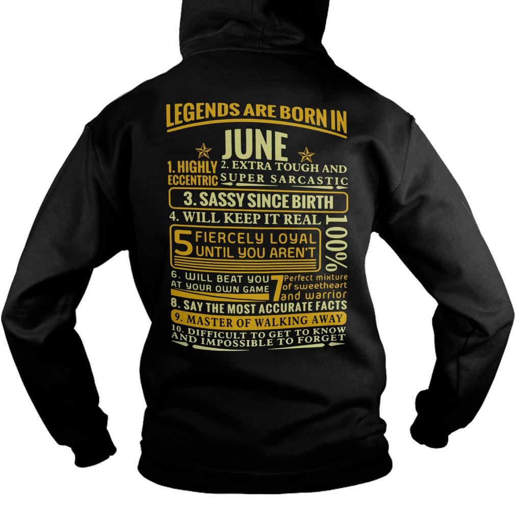 Legends Born June Hoodie