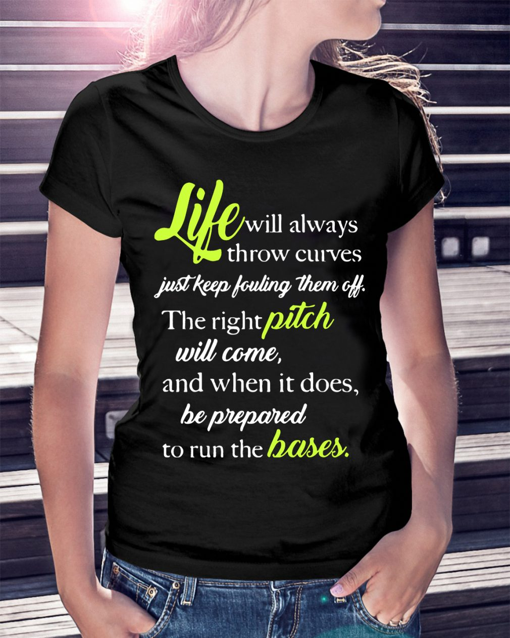 Life Will Always Throw Curves Just Keep Fouling Off Shirt