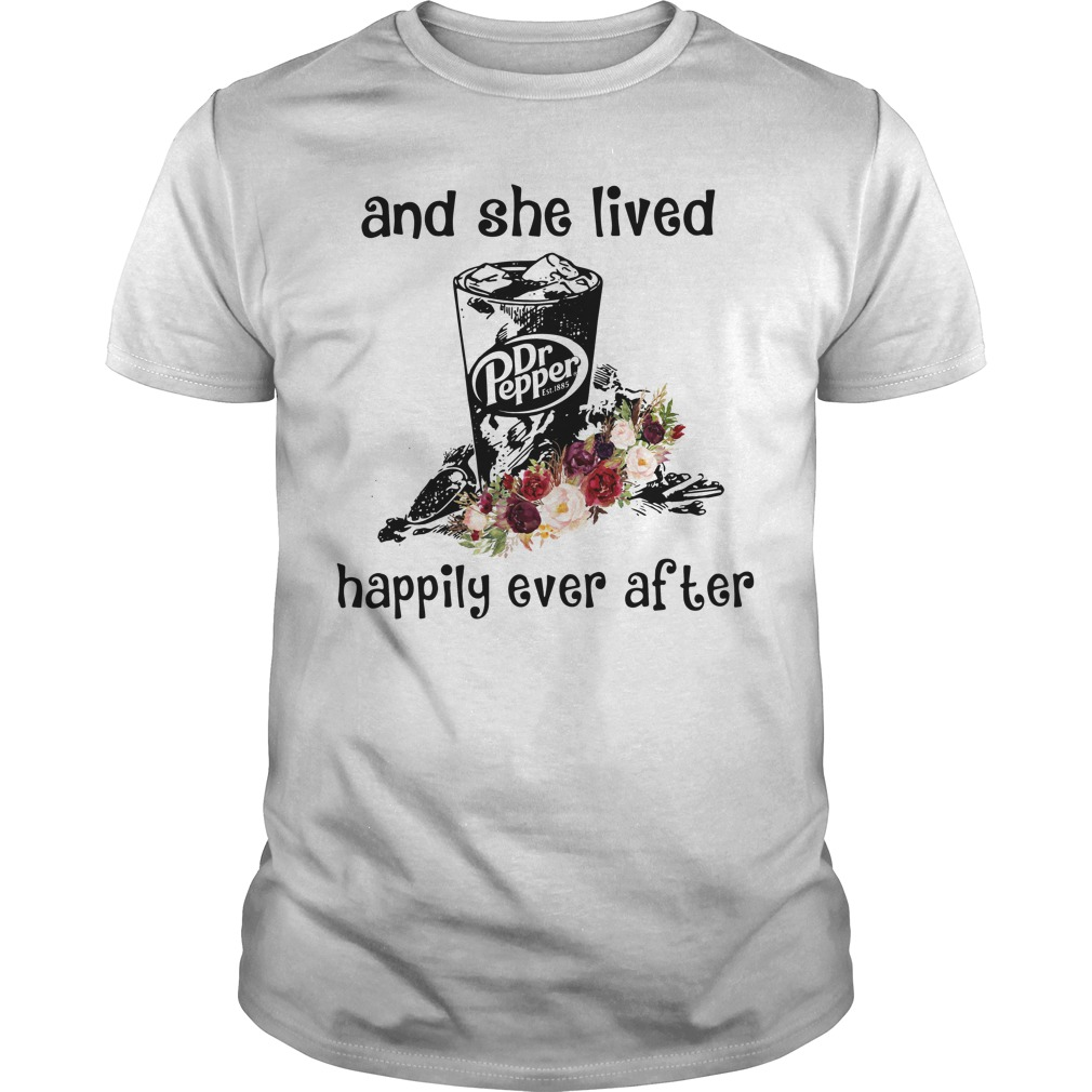 Lived Dr Pepper Happily Ever Guys Shirt