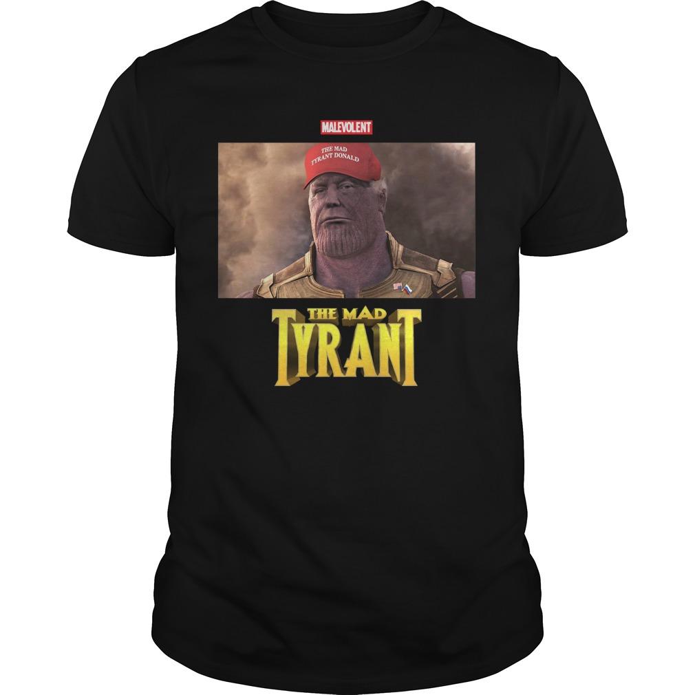 Malevolent Mad Tyrant Guys Shirt