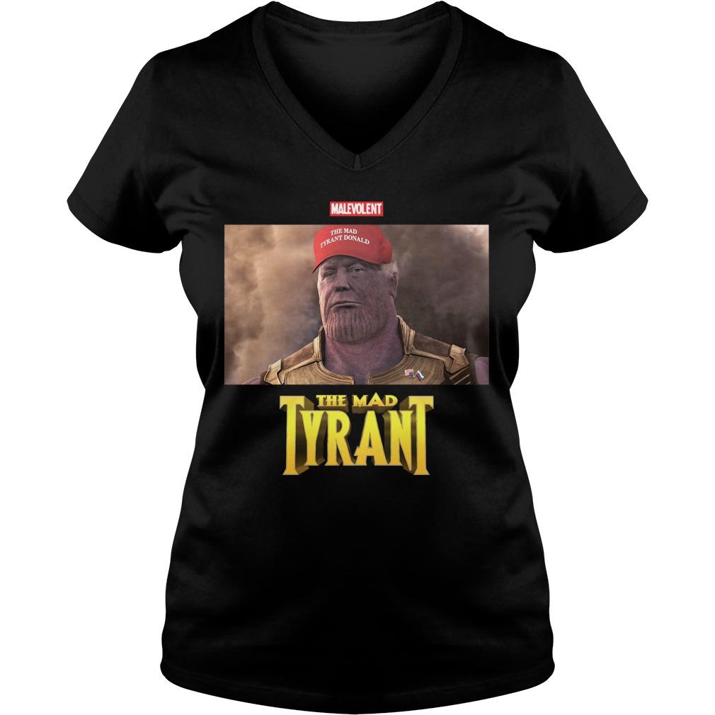 Malevolent Mad Tyrant V Neck T Shirt