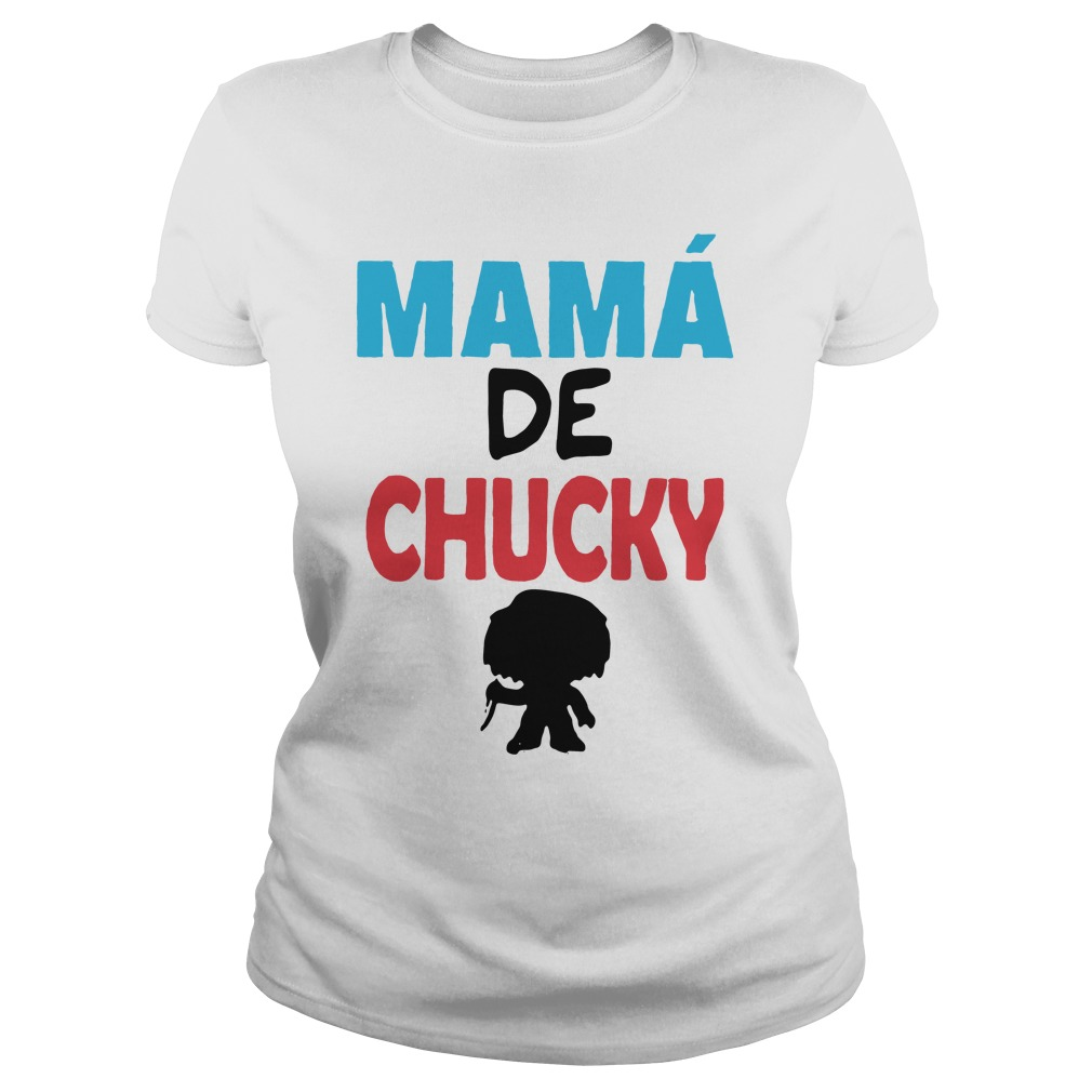 Mamá de Chucky Ladies Tee