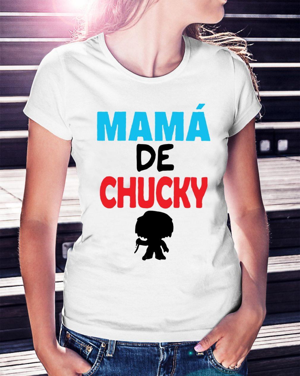 Mamá de Chucky shirt