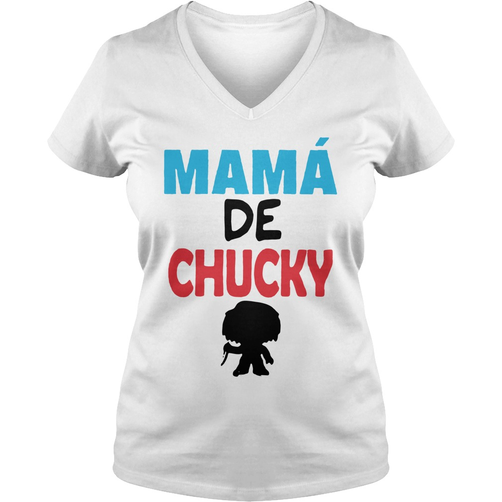 Mamá de Chucky V-neck T-shirt
