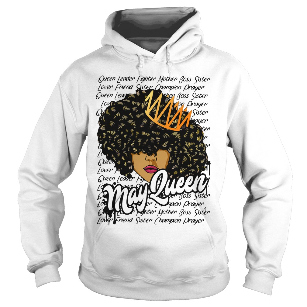 May queen leader fighter mother boss sister Hoodie