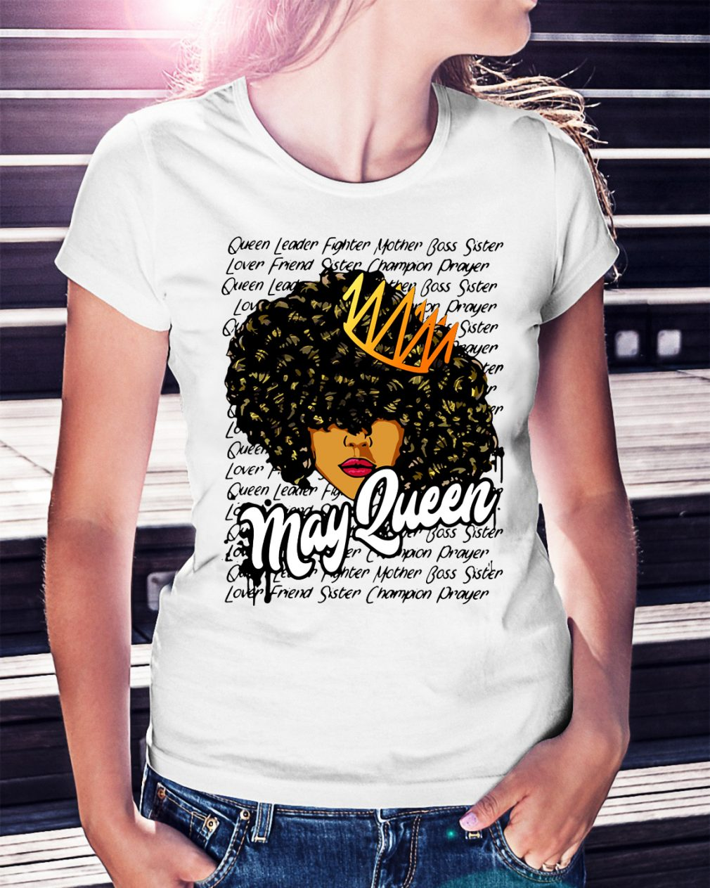 May queen leader fighter mother boss sister shirt
