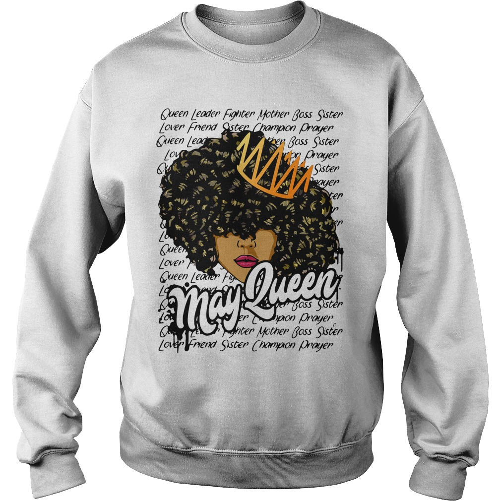 May queen leader fighter mother boss sister Sweater