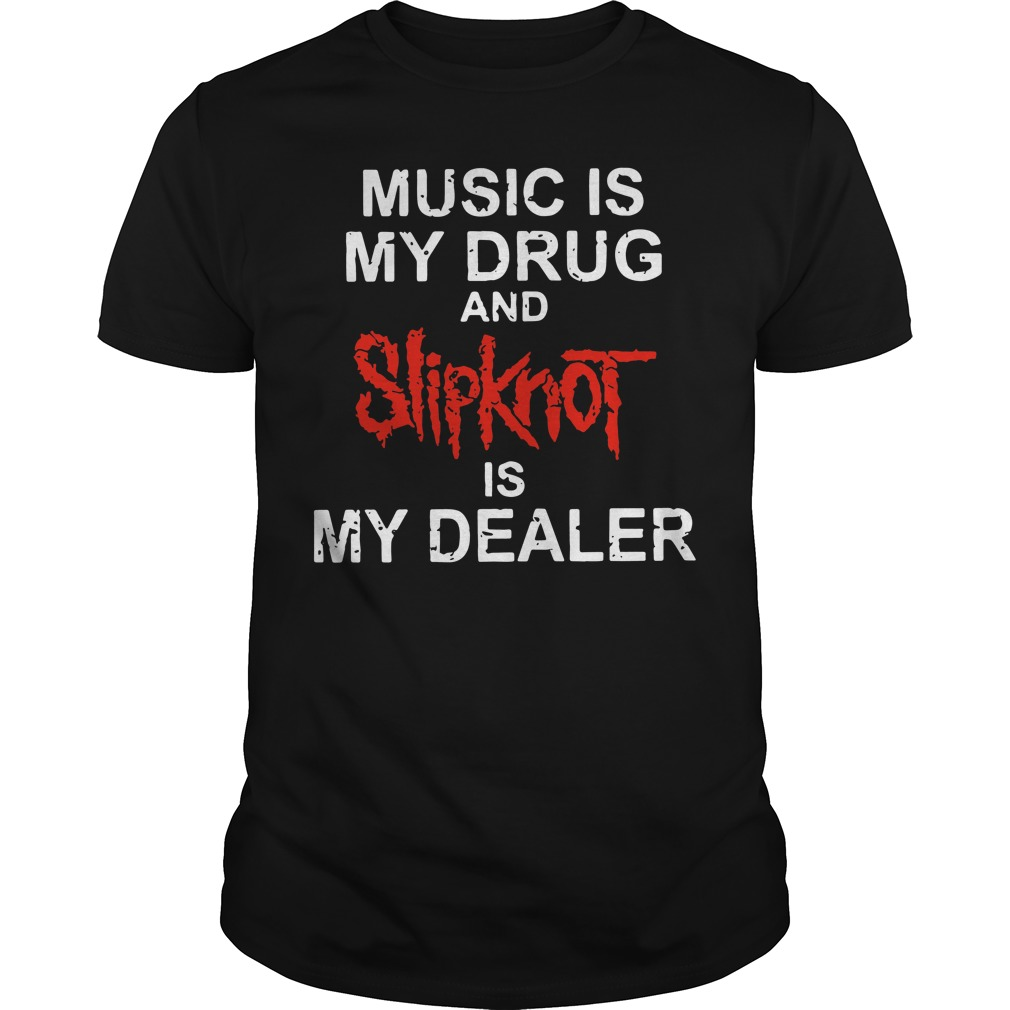 Music Drug Slipknot Dealer Guys Shirt