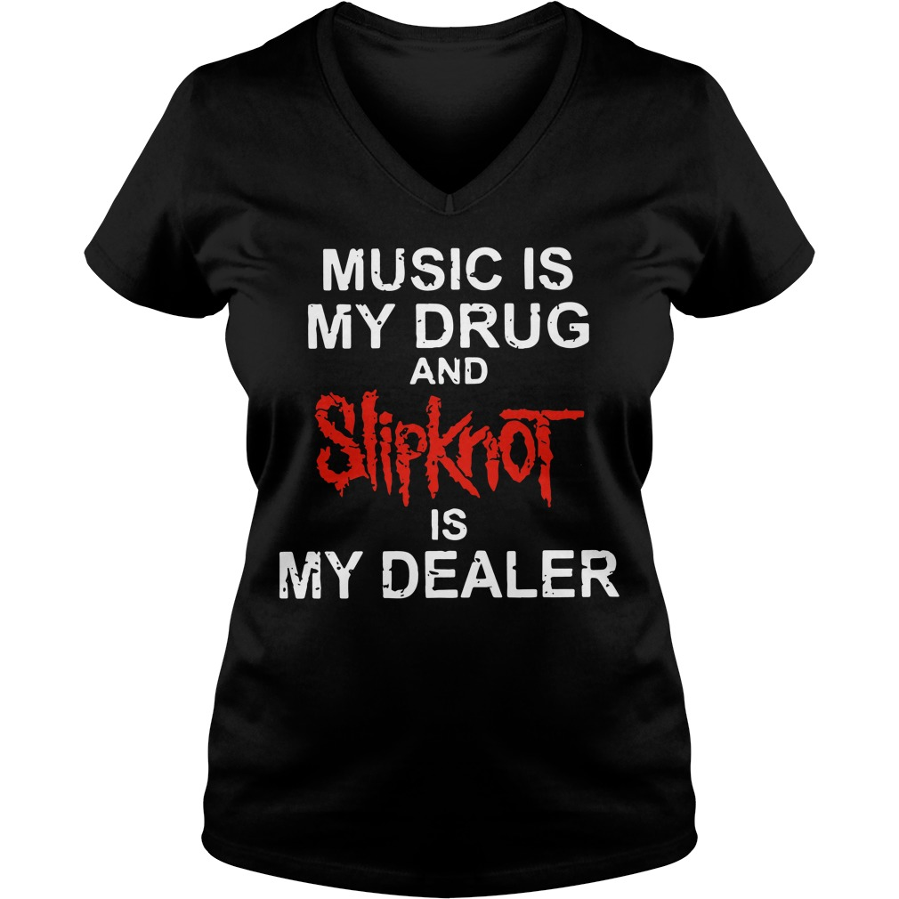 Music Drug Slipknot Dealer V Neck T Shirt