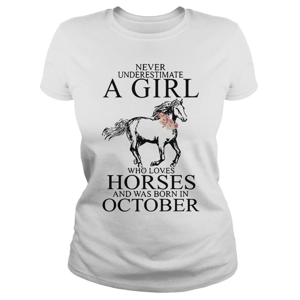 Never Underestimate Girl Horses Born October Ladies Tee