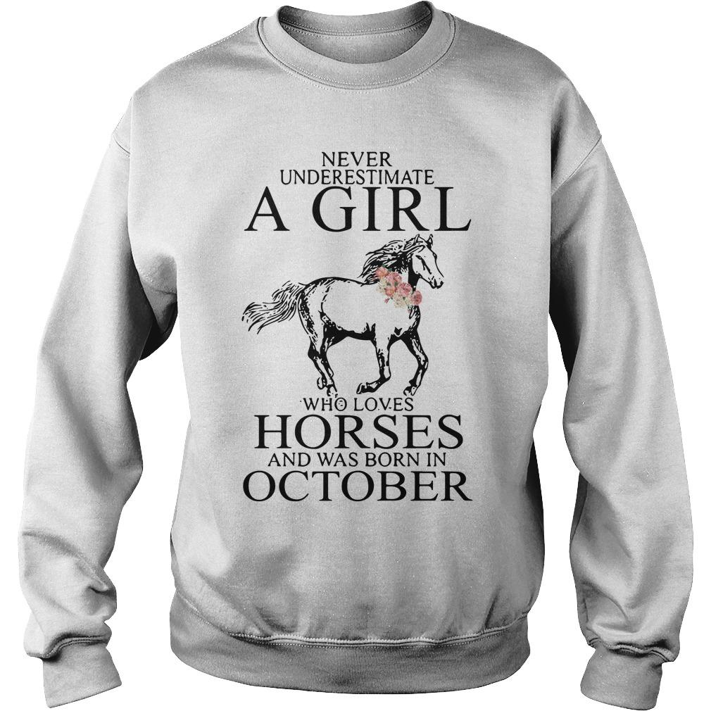 Never Underestimate Girl Horses Born October Sweater