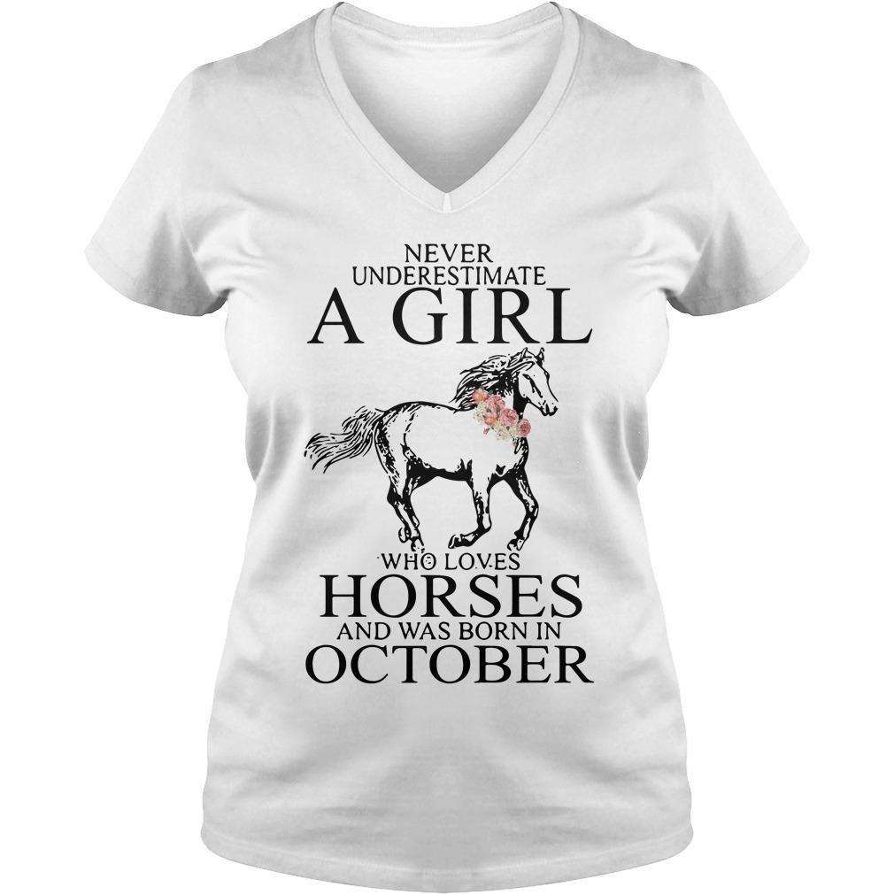 Never Underestimate Girl Horses Born October V Neck T Shirt