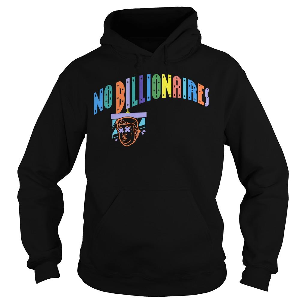 No Billionaires Hoodie