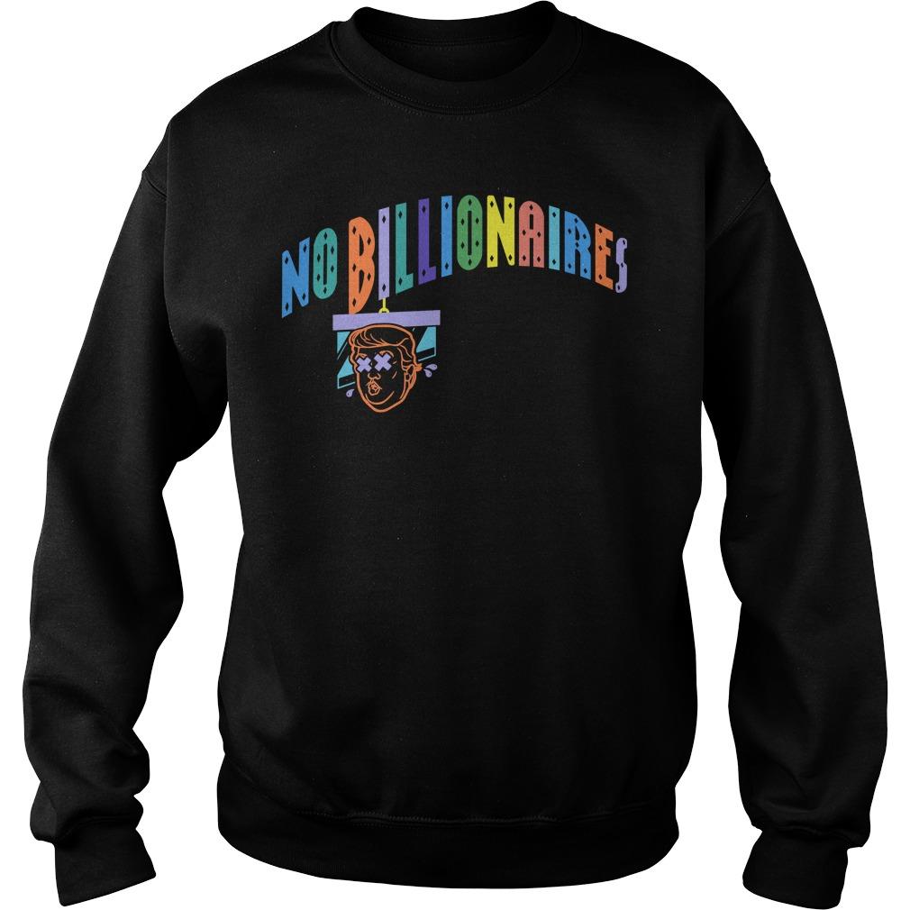 No Billionaires Sweater
