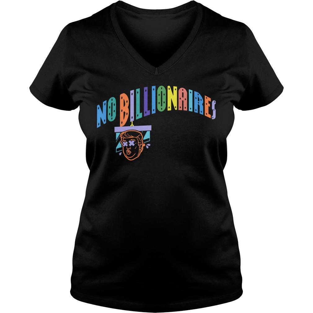 No Billionaires V Neck T Shirt