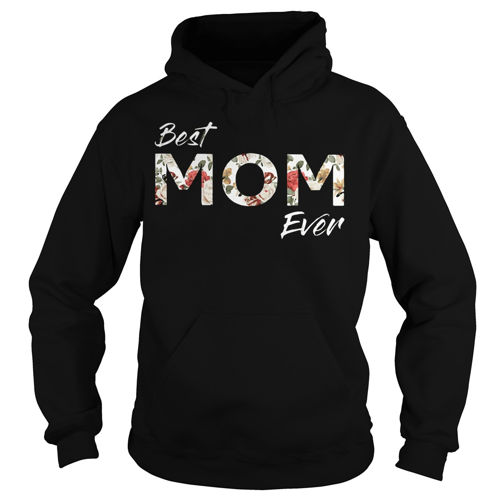 Official Best Mom Ever Hoodie