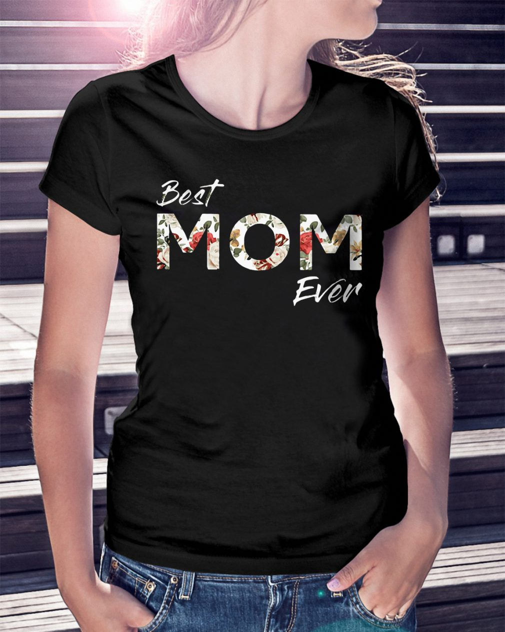 Official Best Mom Ever Shirt