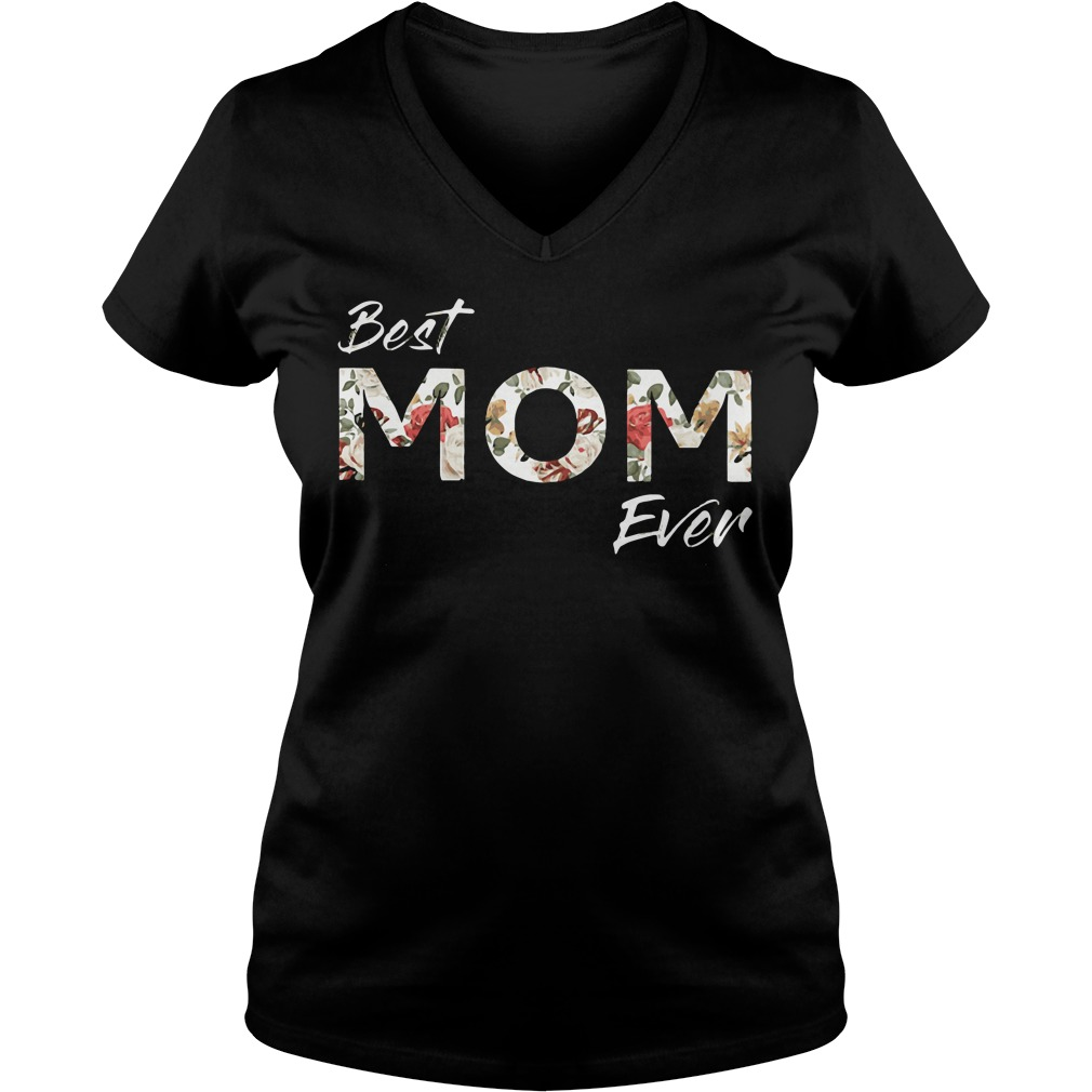 Official Best Mom Ever V Neck T Shirt