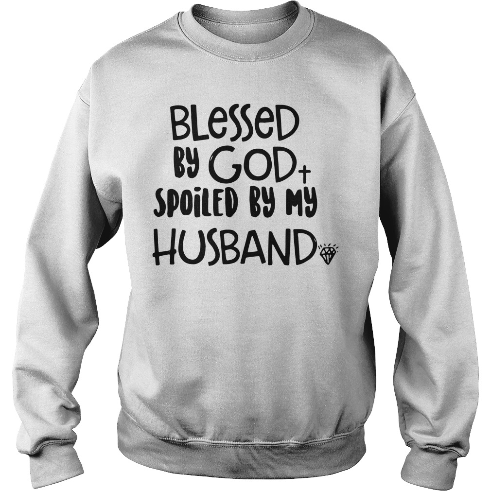 Official Blessed God Spoiled Husband Sweater