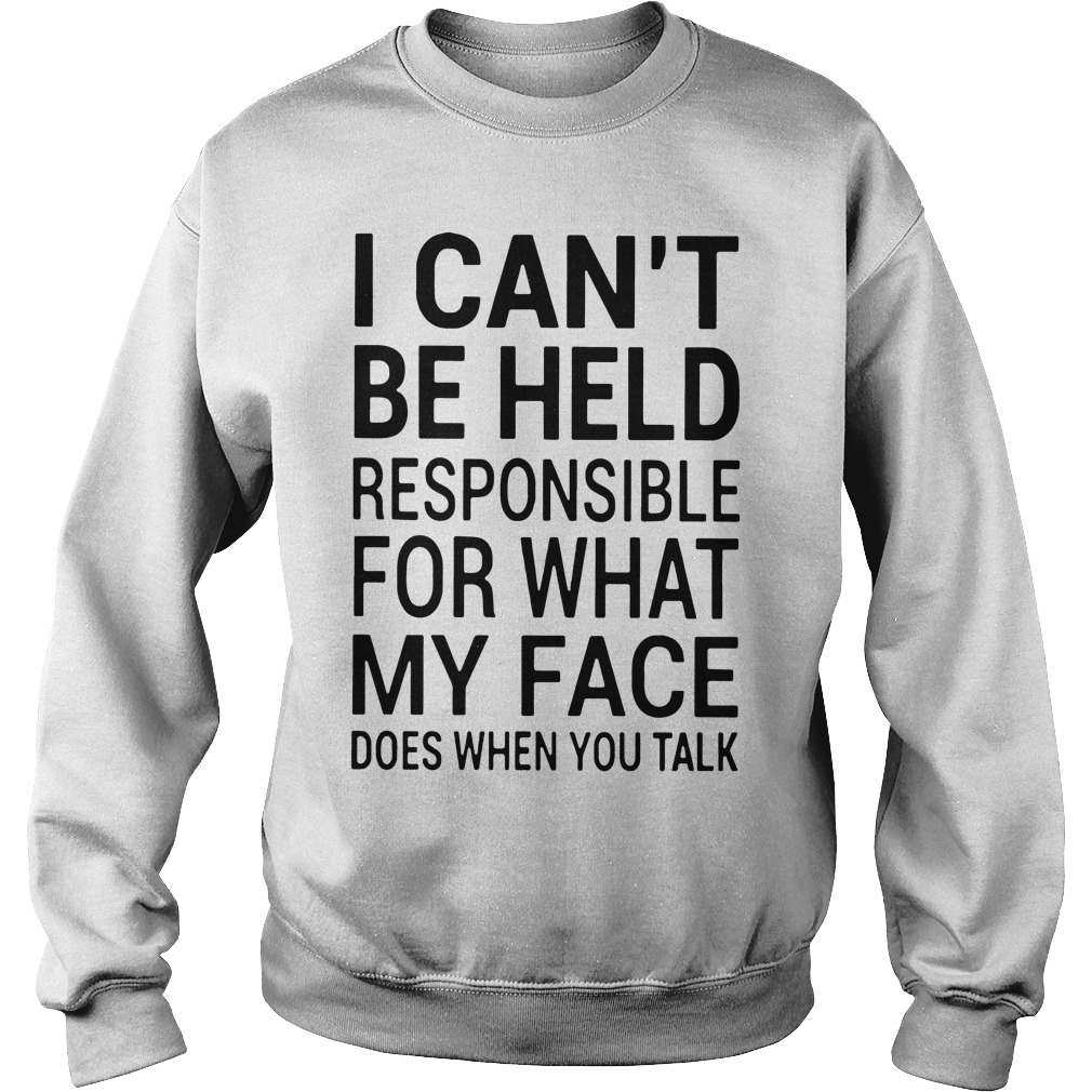 Official Cant Held Responsible Face Sweater