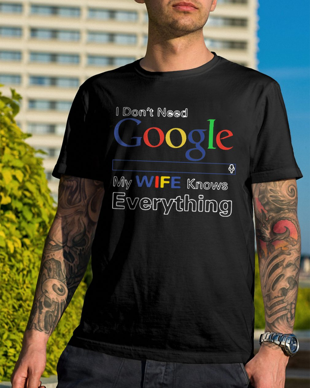 Official Dont Need Google Wife Knows Everything Shirt