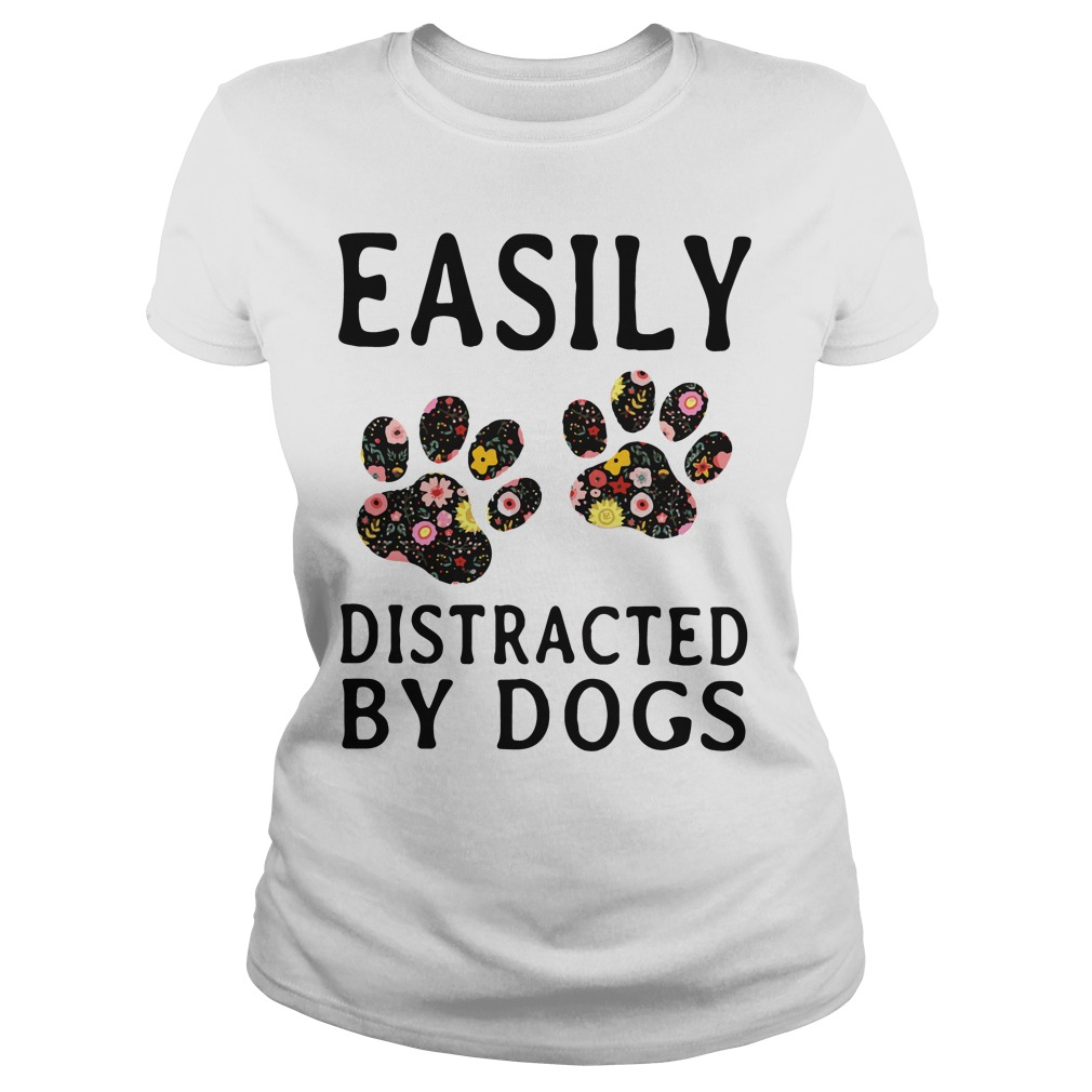 Official Easily Distracted By Dogs Ladies Tee