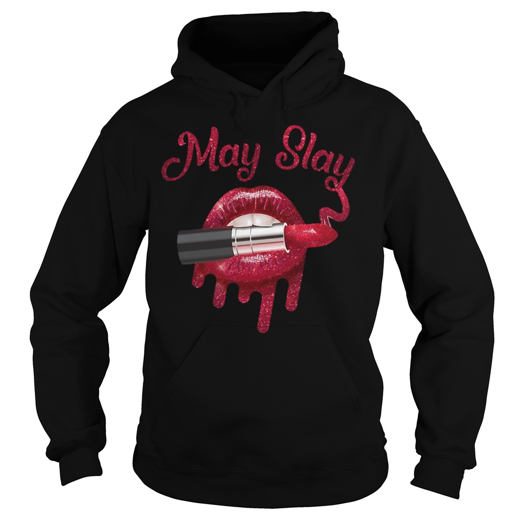 Official May Slay Hoodie