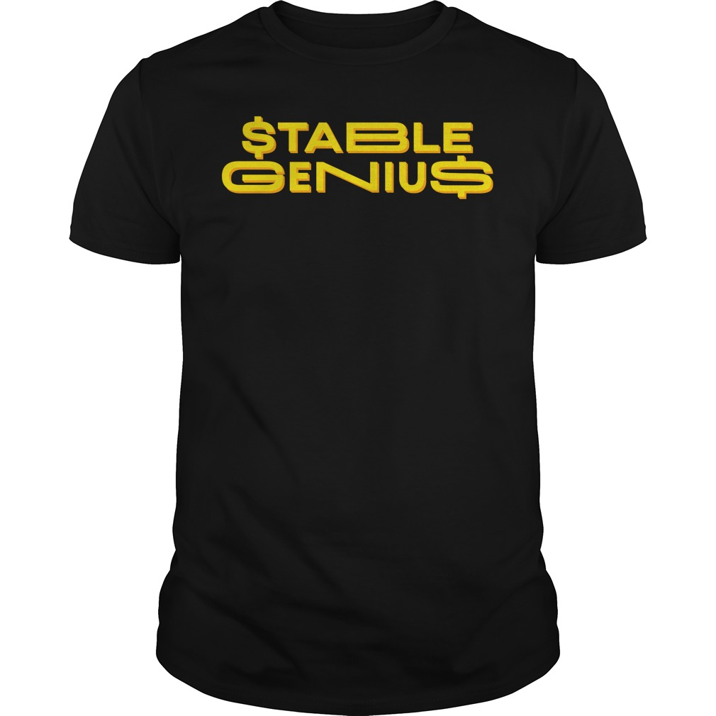 Official Stable Genius Guys Shirt