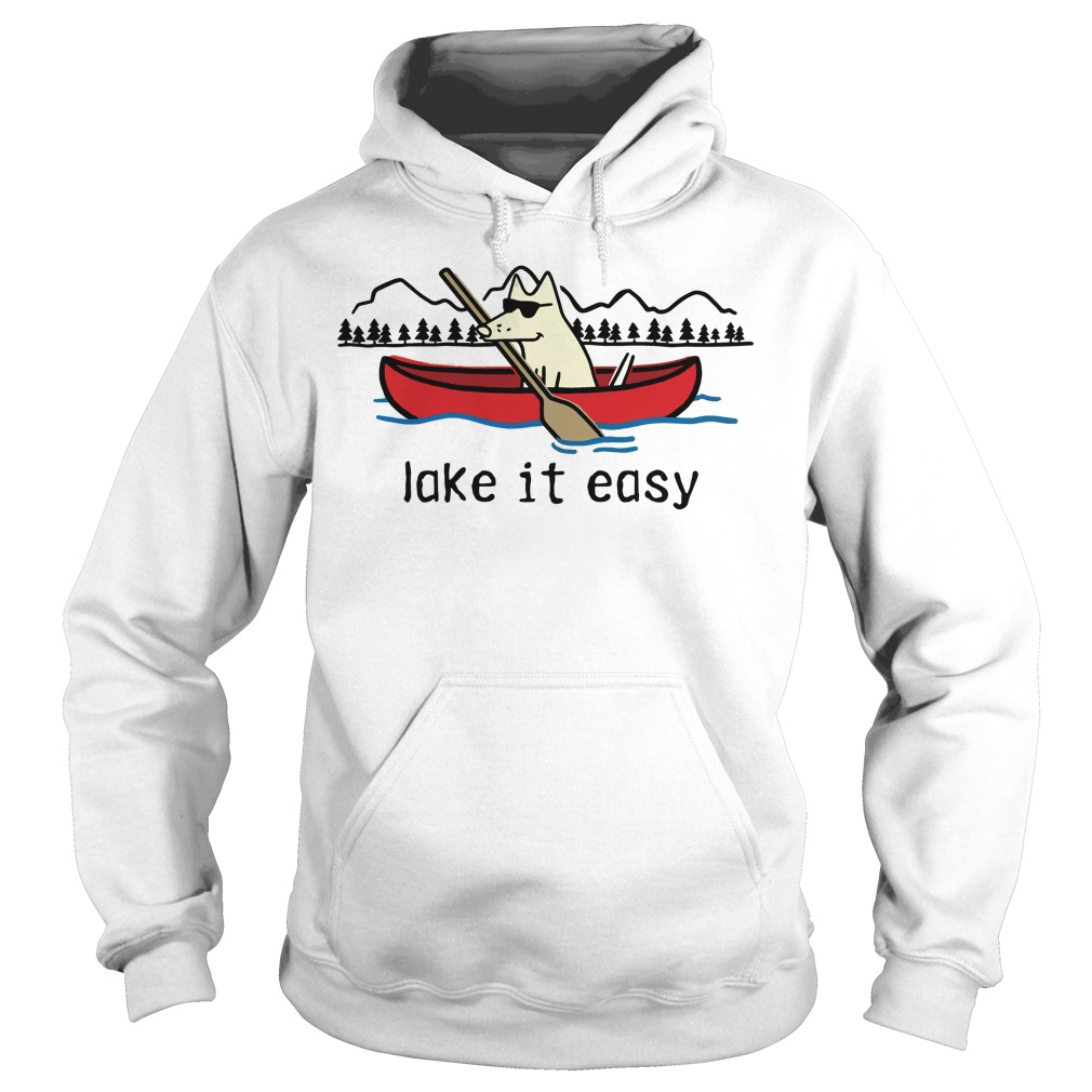 Pick Of The Litter Lake It Easy Hoodie